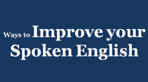 Improving your spoken English